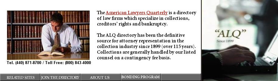 American Lawyers Quarterly directory of law firms for collections, creditors rights and bankrupcy